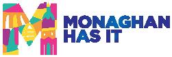 Monaghan Has It